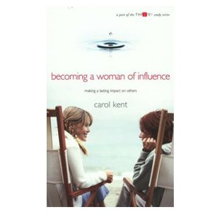 Becoming a Woman of Influence (THRIVE)